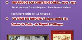 """Fernández Villegas presenta en Camas su último Libro """"La cruz de sangre. Conjura contra las Cortes de Cádiz"""""""