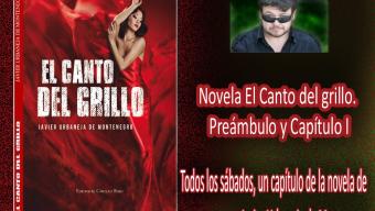 Novela El Canto del grillo. Preámbulo y Capítulo I
